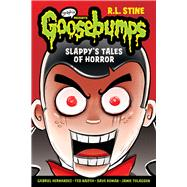 Slappy's Tales of Horror (Goosebumps Graphix) by Unknown, 9780545835954