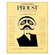 Vanity Fair&#8217;s Proust Questionnaire : 101 Luminaries Ponder Love, Death, Happiness, and the Meaning of Life at Biggerbooks.com