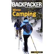 Backpacker Winter Camping Skills by Absolon, Molly, 9781493015955