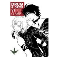 Drug and Drop Volume 1 by Clamp, 9781616555955