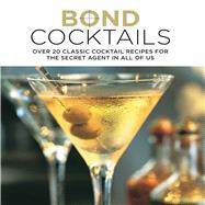 Bond Cocktails by Bebo, Katherine, 9781849755955