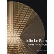 Julio Le Parc by Brodsky, Estrellita B.; Alonso, Rodrigo (CON); Hillings, Valerie (CON); Sullivan, Edward J. (CON), 9783791355955