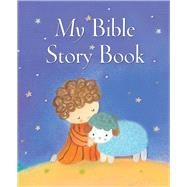 My Bible Story Book by Piper, Sophie; Kolanovic, Dubravka, 9780745965956