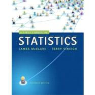 A First Course in Statistics by McClave, James T.; Sincich, Terry T, 9780321755957