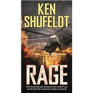 Rage by Shufeldt, Ken, 9780765375957