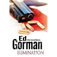 Elimination by Gorman, Ed, 9781847515957