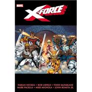 X-Force Omnibus - Volume 1 by Liefeld, Rob; Nicieza, Fabian; McFarlane, Todd; Bagley, Mark; Raney, Tom, 9780785165958