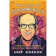 They Call Me Supermensch by Gordon, Shep, 9780062355959