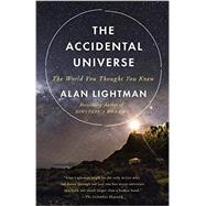 The Accidental Universe by Lightman, Alan, 9780345805959