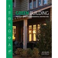 Green Building Principles and Practices in Residential Construction by Kruger, Abe; Seville, Carl, 9781111135959