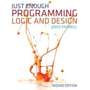 Just Enough Programming Logic and Design by Farrell, Joyce, 9781111825959
