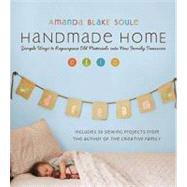 Handmade Home by Soule, Amanda Blake, 9781590305959