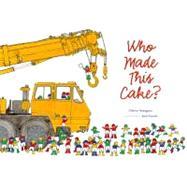 Who Made This Cake? by Nakagawa, Chihiro, 9781590785959