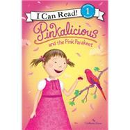 Pinkalicious and the Pink Parakeet by Kann, Victoria; Dynamo (CON); Brantz, Loryn (CON); Berger, Kirsten (CON); Engel, Natalie (CON), 9780062245960