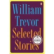 Selected Stories by Trevor, William, 9780143115960