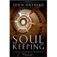Soul Keeping by Ortberg, John, 9780310275961