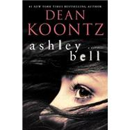 Ashley Bell by KOONTZ, DEAN, 9780345545961