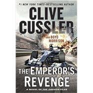The Emperor's Revenge by Cussler, Clive; Morrison, Boyd, 9780399175961