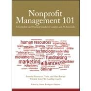 Nonprofit Management 101 : A Complete and Practical Guide for Leaders and Professionals by Heyman, Darian Rodriguez, 9780470285961