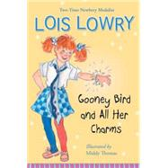 Gooney Bird and All Her Charms by Lowry, Lois; Thomas, Middy, 9780544455962
