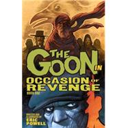 The Goon 14: Occasion of Revenge by Powell, Eric, 9781616555962
