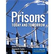 Prisons Today & Tomorrow by , 9781449615963