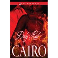 Dirty Heat by Cairo, 9781593095963