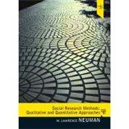 Social Research Methods: Qualitative and Quantitative Approaches by Neuman, W. Lawrence, 9780205615964