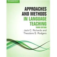 Approaches and Methods in Language Teaching by Richards, Jack C.; Rodgers, Theodore S., 9781107675964
