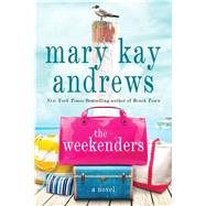The Weekenders by Andrews, Mary Kay, 9781250065964