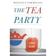 The Tea Party by Formisano, Ronald P., 9781421405964