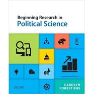 Beginning Research in Political Science by Forestiere, Carolyn, 9780190215965