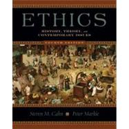 Ethics : History, Theory, and Contemporary Issues by Steven M. Cahn; Peter Markie, 9780195335965