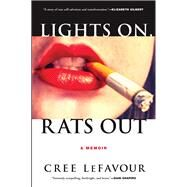 Lights On, Rats Out by LeFavour, Cree, 9780802125965