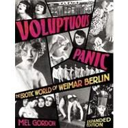 Voluptuous Panic by Gordon, Mel, 9780922915965