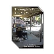 Through a Pane on My Window by Ekenna, Nnamdi A., 9781504965965