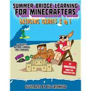 Summer Bridge Learning for Minecrafters, Bridging Grades K-1 by Bosse, Nancy Rogers; Brack Amanda, 9781510735965