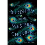 Buddhism for Western Children by Allio, Kirstin, 9781609385965
