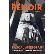 Jean Renoir by Merigeau, Pascal; Scorsese, Martin; Benderson, Bruce, 9780762455966