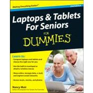 Laptops and Tablets For Seniors For Dummies by Muir, Nancy C., 9781118095966