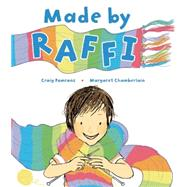 Made by Raffi by Pomranz, Craig; Chamberlain, Margaret, 9781847805966