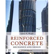 Reinforced Concrete Mechanics and Design by Wight, James K., 9780133485967