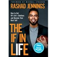 The If in Life by Jennings, Rashad; Starbuck, Margot, 9780310765967