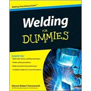 Welding For Dummies by Farnsworth, Steven Robert, 9780470455968
