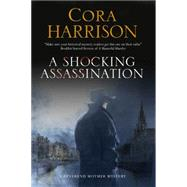 A Shocking Assassination by Harrison, Cora, 9780727885968