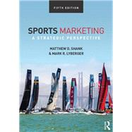 Sports Marketing: A Strategic Perspective, 5th edition by Shank; Matthew D., 9781138015968