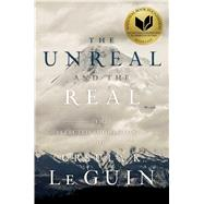The Unreal and the Real The Selected Short Stories of Ursula K. Le Guin by Le Guin, Ursula  K., 9781481475969