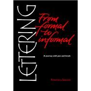 Lettering from Formal to Informal by Sassoon, Rosemary, 9781910065969