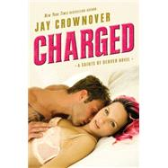 Charged by Crownover, Jay, 9780062385970