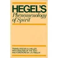 Phenomenology of Spirit by G. W. F. Hegel; A. V. Miller; J. N. Findlay, 9780198245971